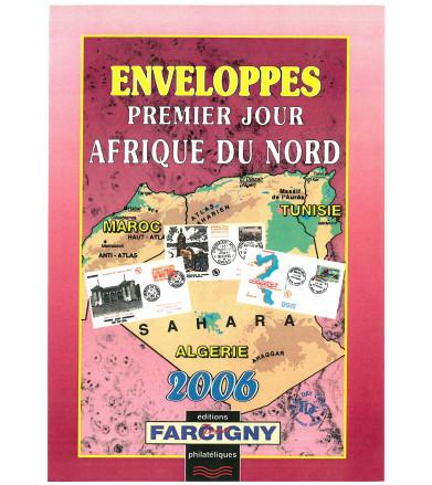 CATALOGUE  PREMIER JOUR AFRIQUE DU NORD 2006